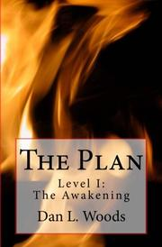 The Plan: Level I: The Awakening by Dan Woods