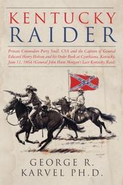 KENTUCKY RAIDER by George R.  Karvel