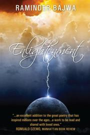 ENLIGHTENMENT by Raminder Bajwa