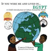 If You Were Me And Lived In... Egypt by Carole P. Roman