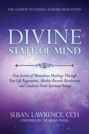 Divine State of Mind by Susan Lawrence