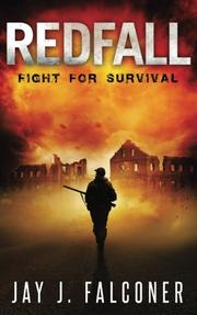 Redfall: Fight for Survival by Jay J. Falconer