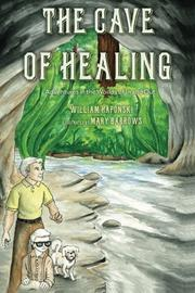 The Cave of Healing by William Haponski