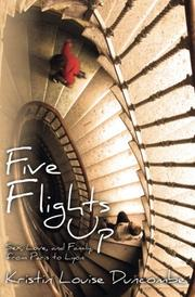 Five Flights Up by Kristin Louise Duncombe