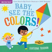 BABY, SEE THE COLORS! by Ekaterina Trukhan