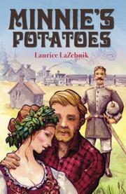 Minnie's Potatoes by Laurice LaZebnik