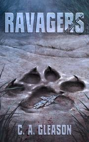 RAVAGERS by Clint Gleason