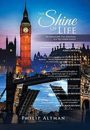 THE SHINE OF LIFE by Philip Altman