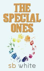 THE SPECIAL ONES by SB  White