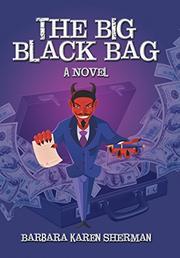 The Big Black Bag by Barbara Karen Sherman