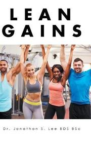 LEAN GAINS by Jonathan S. Lee