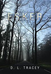 ESKER by D.L. Tracey