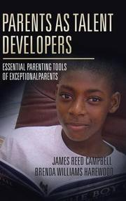 PARENTS AS TALENT DEVELOPERS by James Reed Campbell