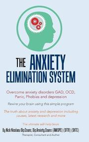 THE ANXIETY-ELIMINATION SYSTEM by Nicos Nicolaou
