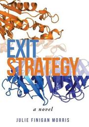 EXIT STRATEGY by Julie Finigan Morris