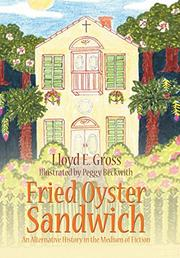 FRIED OYSTER SANDWICH by Lloyd E.  Gross