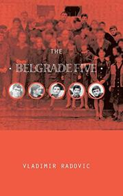 THE BELGRADE FIVE by Vladimir Radovic