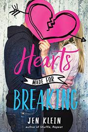 HEARTS MADE FOR BREAKING by Jen Klein