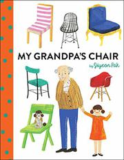 MY GRANDPA'S CHAIR by Jiyeon  Pak
