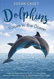 DOLPHINS by Susan Casey