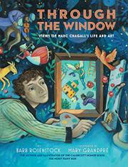 THROUGH THE WINDOW by Barb Rosenstock