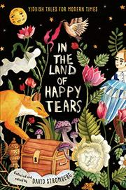 IN THE LAND OF HAPPY TEARS by David Stromberg