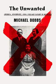THE UNWANTED by Michael Dobbs