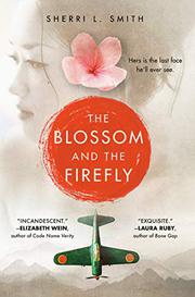 THE BLOSSOM AND THE FIREFLY by Sherri L. Smith