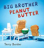 BIG BROTHER PEANUT BUTTER by Terry Border