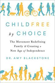 CHILDFREE BY CHOICE by Amy Blackstone