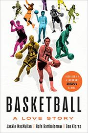 BASKETBALL by Jackie MacMullan