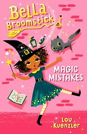 MAGIC MISTAKES by Lou Kuenzler