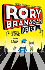 RORY BRANAGAN: DETECTIVE by Andrew Clover