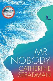 MR. NOBODY by Catherine Steadman