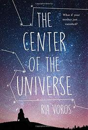 THE CENTER OF THE UNIVERSE by Ria Voros