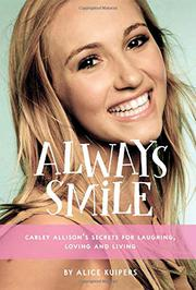ALWAYS SMILE by Alice Kuipers