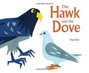 THE HAWK AND THE DOVE by Paul Kor
