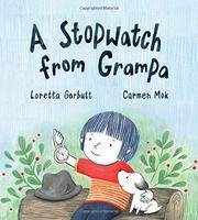 A STOPWATCH FROM GRAMPA by Loretta Garbutt