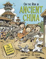 ON THE RUN IN ANCIENT CHINA by Linda Bailey