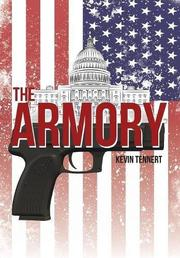 THE ARMORY  by Kevin  Tennert