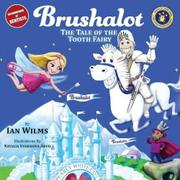 BRUSHALOT by Ian  Wilms