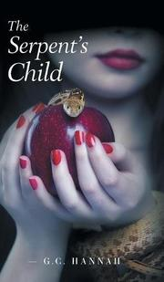THE SERPENT'S CHILD by G.C. Hannah