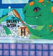 THE SECRET WISH OF DRAGON H by Ilara  Stefaniuk-Gaudet