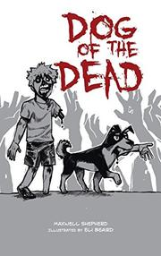 DOG OF THE DEAD by Maxwell  Shepherd