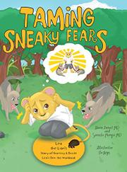 TAMING SNEAKY FEARS by Diane  Benoit