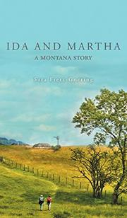 IDA AND MARTHA by Sara  Fretz-Goering