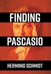 FINDING PASCASIO by Herminio  Schmidt