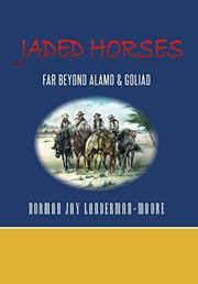 JADED HORSES by Norman Jay  Landerman-Moore