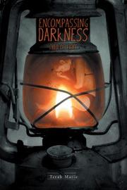 ENCOMPASSING DARKNESS by Terah  Marie
