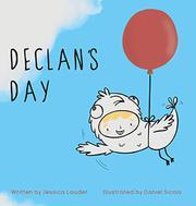 DECLAN'S DAY by Jessica  Lauder